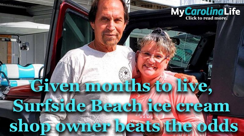 Given Months to Live, surfside beach ice cream shop owner beats the odds