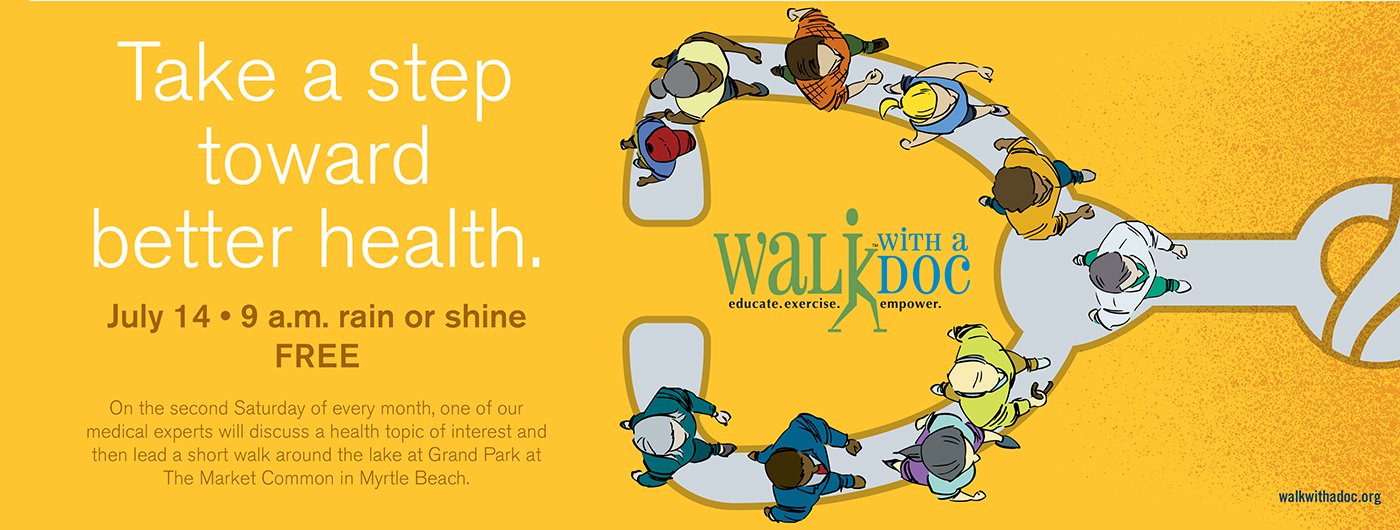 Walk with a doc, on July 14 at 9am in Market Common of Myrtle Beach