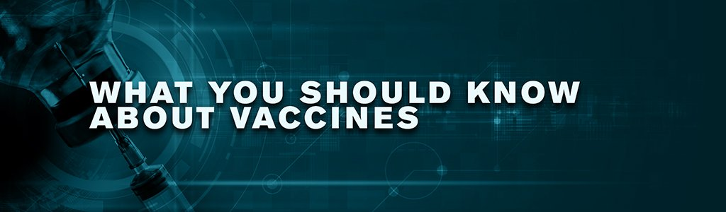 What you should know about vaccines